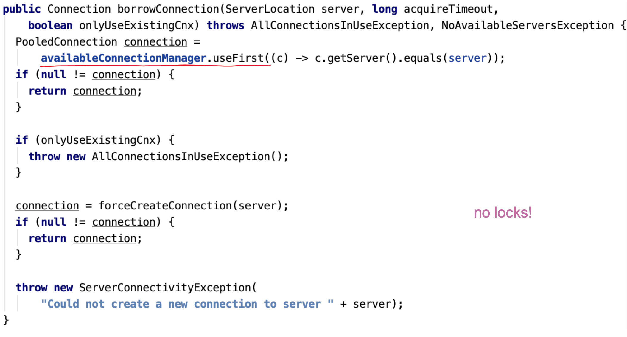 Figure 8: Refactored borrowConnection without locks - Code snippet showing that borrowConnection uses no locks, instead calling useFirst() on the AvailableConnectionManager.